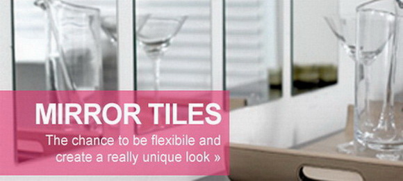 Click to see our fantastic range of mirror tiles
